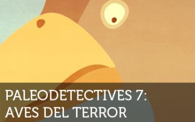 Paleodetectives - Aves del terror