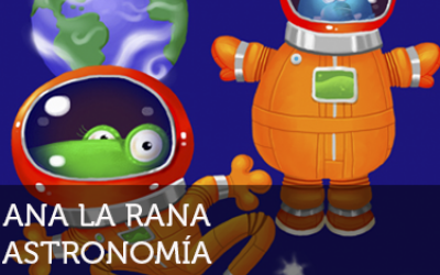 Ana la rana: Astronomía