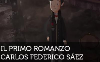 Los Artistonautas: Carlos Federico Sáez - Il primo romanzo