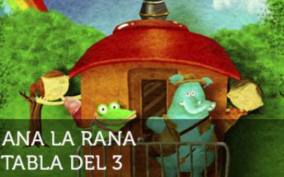Ana la rana: Tabla del 3