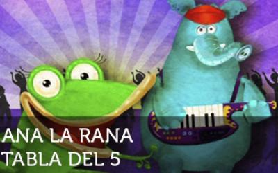 Ana la rana: Tabla del 5