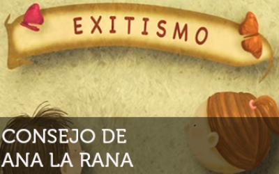 Ana la rana: Exitismo