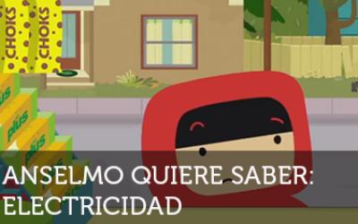 Anselmo Quiere Saber Capitulo ELECTRICIDAD
