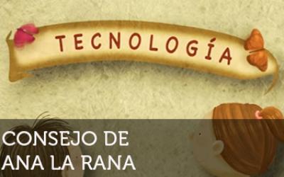 Ana la rana: Tecnología