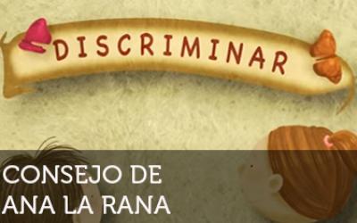Ana la rana: Discriminar