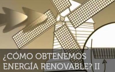 ¡Neurona!: ¿Cómo obtenemos energía renovable? 2