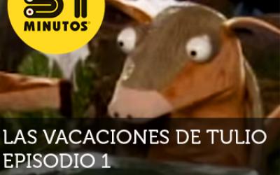 31 Minutos Vacaciones de Tulio Ep - 1
