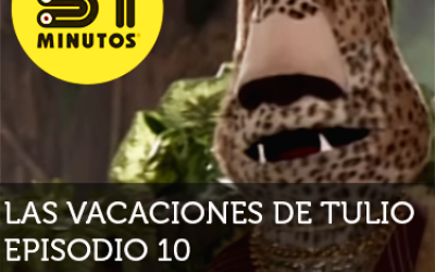 31 Minutos Vacaciones de Tulio Ep - 10