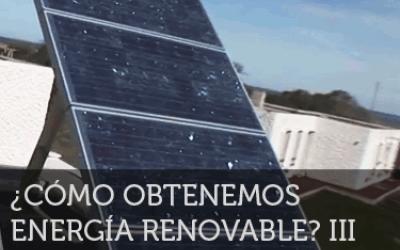 ¡Neurona!: ¿Cómo obtenemos energía renovable? 3