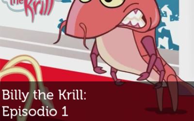 Billy the Krill: Episodio 1 - Bienvenido a la Antártida