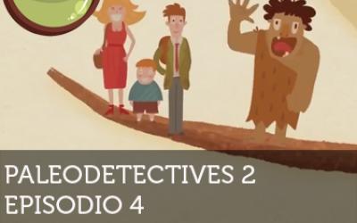 Paleodetectives 2: Episodio 4 - Somos lo que fuimos