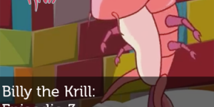 Billy the Krill Episodio 3