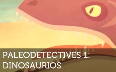 Paleodetectives - Dinosaurios