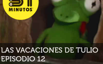 31 Minutos Vacaciones de Tulio Ep - 12