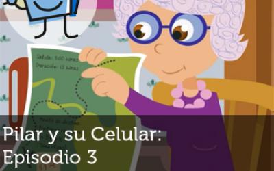 Pilar y su celular: Episodio 3 - Dos maneras de saber hacer