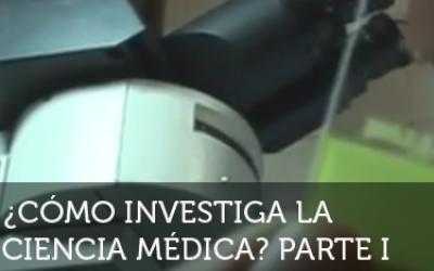 ¡Neurona!: ¿Cómo investiga la ciencia médica? 1