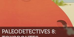 Paleodetectives - Toxodonte