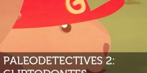 Paleodetectives - Gliptodontes