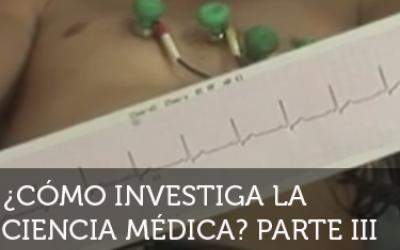 ¡Neurona!: ¿Cómo investiga la ciencia médica? 3
