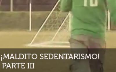¡Neurona!: ¡Maldito Sedentarismo! 3