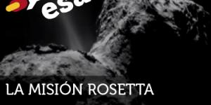 ESA: La misión Rosetta